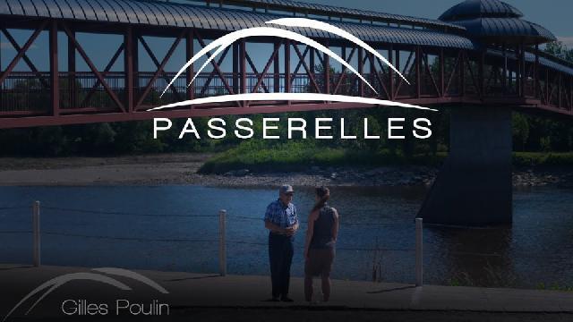 Passerelles- Gilles Poulin