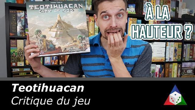 L'école du jeu - Teotihuacan - Critique du jeu