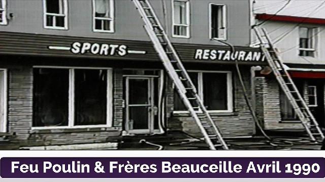 Feu Poulin & Frère Beauceville en 1990