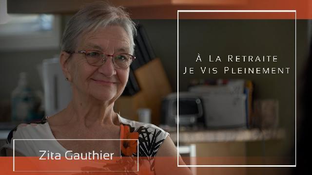À la retraite...: Zita Gauthier
