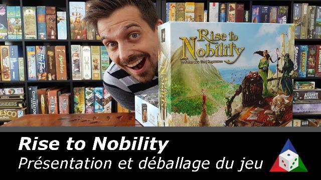 L'École du jeu - Rise to Nobility - Déballage et présentation du jeu