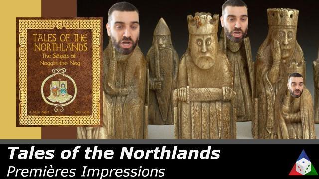 L'École du jeu - Tales of the Northlands - Premières Impressions