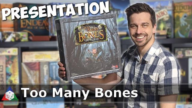 L'École du jeu - Too Many Bones - Présentation du jeu