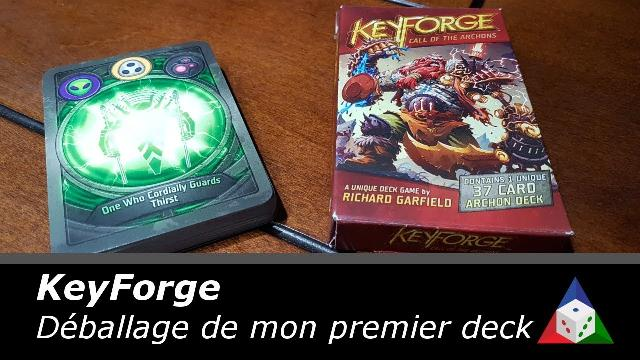 L'École du jeu – Keyforge – Déballage et présentation