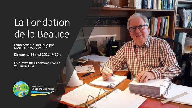 Conférence historique #1 - Fondation de la Beauce par Yvan Poulin