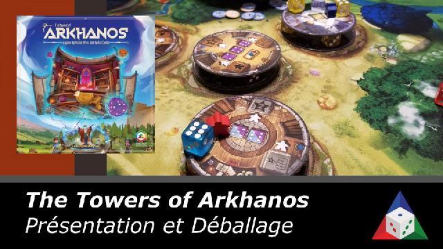 The Towers of Arkhanos - Présentation et déballage
