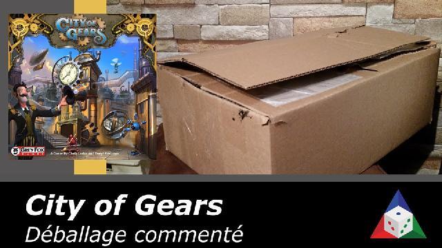 L'école du jeu - City of Gears - Déballage commenté