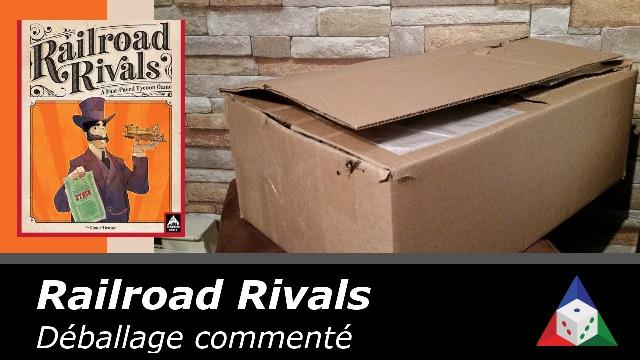 L'École du jeu – Railroad Rivals – Déballage commenté