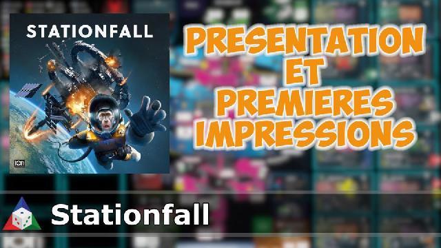 L'École du jeu - Stationfall - Présentation et premières impressions