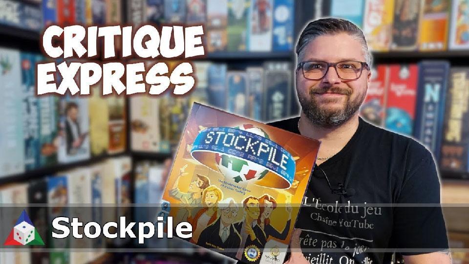 L'École du jeu - Stockpile - Critique Express
