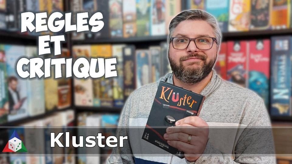 L'École du jeu - Kluster - Règles et Critique